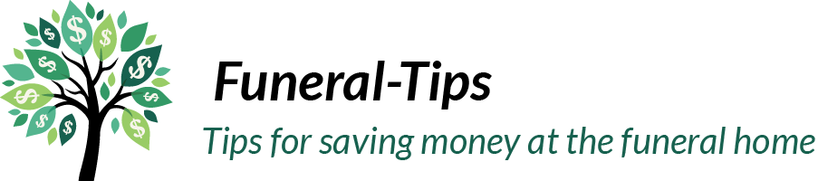 Funeral Tips - tips for saving money at the funeral home.